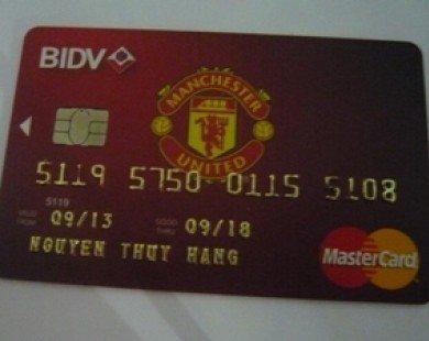 Ra mắt thẻ ghi nợ quốc tế BIDV Manchester United