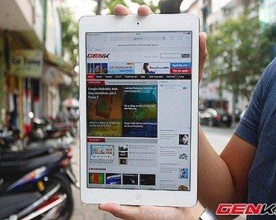 Cận cảnh iPad Air tại Việt Nam - Siêu phẩm công nghệ của Apple