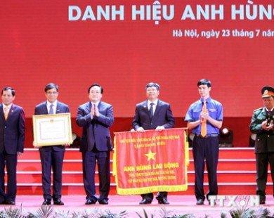 Khai thác dầu khí Việt Nam đạt danh hiệu Anh hùng lao động