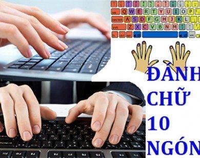 Đánh máy tính bằng 10 ngón tay: Khó mà dễ!