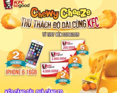 Khuyến mãi KFC Việt Nam kéo càng dài quà càng to