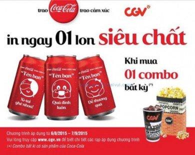 CGV khuyến mãi in tên lên Coca-Cola