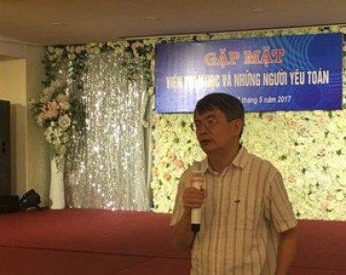 'Đào tạo Toán học của Việt Nam rất yếu so với thế giới'