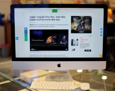 iMac 2017 đầu tiên tại Việt Nam: Màn hình 5K, giá 43,7 triệu