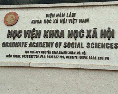Học viện Khoa học Xã hội lý giải sai phạm trong đào tạo tiến sĩ