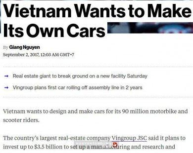 """Bloomberg: """"Việt Nam muốn làm xe hơi riêng của mình"""""""
