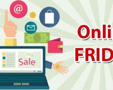 """Online Friday 2017: Có lo doanh nghiệp tung khuyến mại ảo, """"tâng"""" giá rồi giảm sâu?"""
