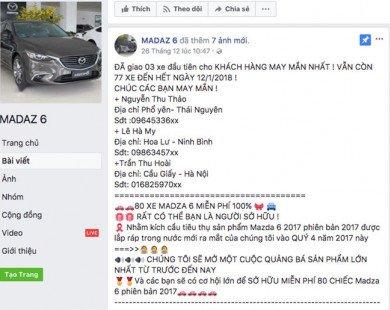 """Hàng chục nghìn người bị lừa bởi fanpage """"tặng Mazda6"""""""