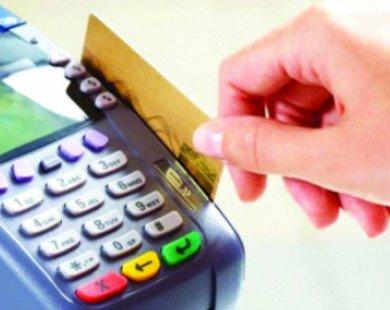 Bỏ ý định cho thẻ tín dụng ứng tiền mặt tại POS dưới 5 triệu đồng mỗi ngày