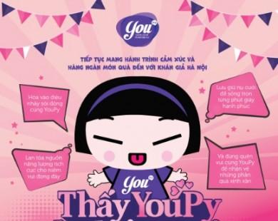"""""""Thấy YouPy là thấy quà"""" tiếp tục mang hành trình cảm xúc và hàng ngàn món quà đến với khán giả Hà Nội"""