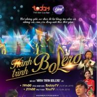 """""""Hành trình Bolero"""" – Mini show ca nhạc đặc sắc của những danh ca trữ tình Việt Nam"""
