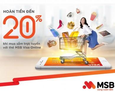 MSB ra mắt thẻ tín dụng có tính năng hoàn tiền tới 20% khi chi tiêu online