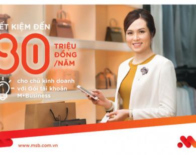 Dấu ấn tạo sự khác biệt – MSB giúp doanh nghiệp nhỏ vươn tầm