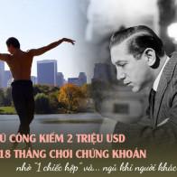 Chiến lược kỳ lạ giúp chàng vũ công kiếm 2 triệu USD chỉ sau 18 tháng
